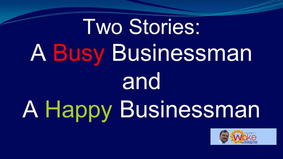 A Busy Businessman and a Happy Businessman Slide