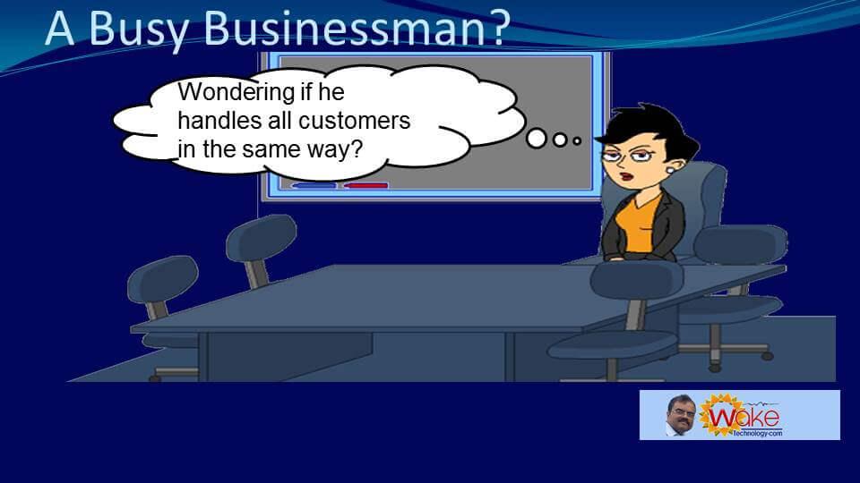 Amy wonders if John handles all customers in the same disorganised way.