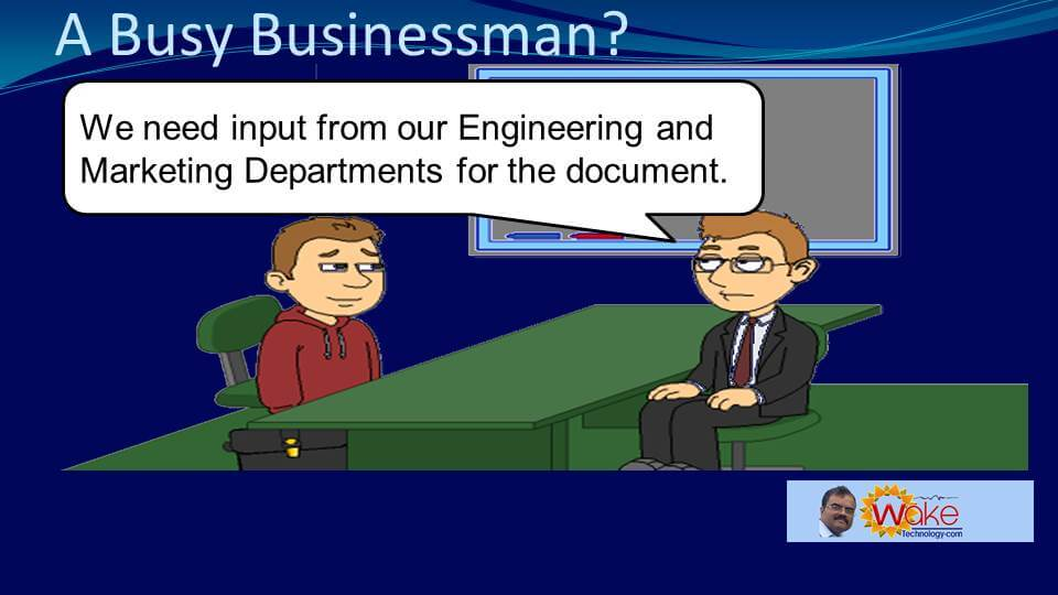 Tom points out that they need input from their Engineering and Marketing Departments for the document.