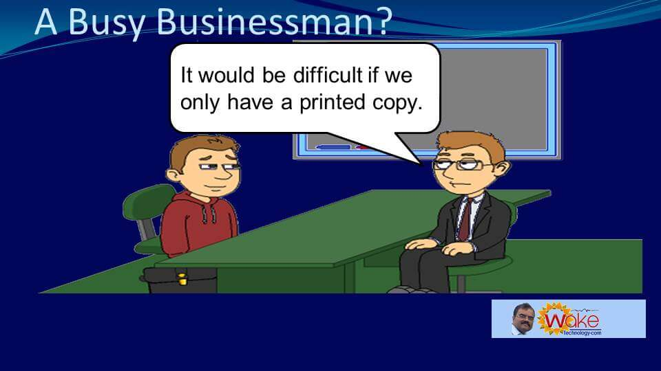 """Tom points out: """"It would be difficult if we only have a printed copy."""""""