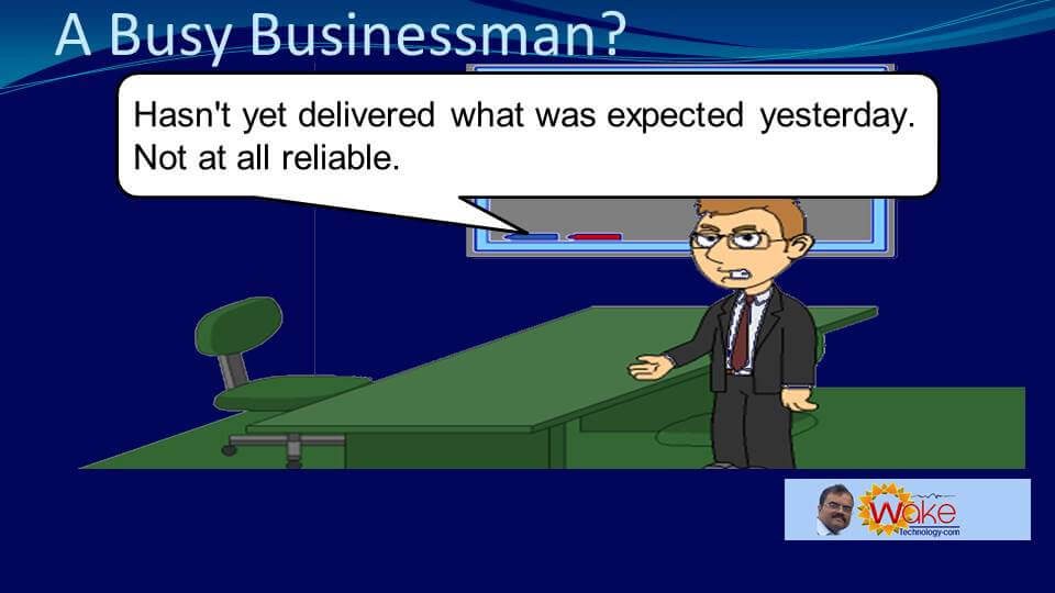 """Tom thinks that """"John hasn't delivered what was expected yesterday. Not at all reliable."""""""