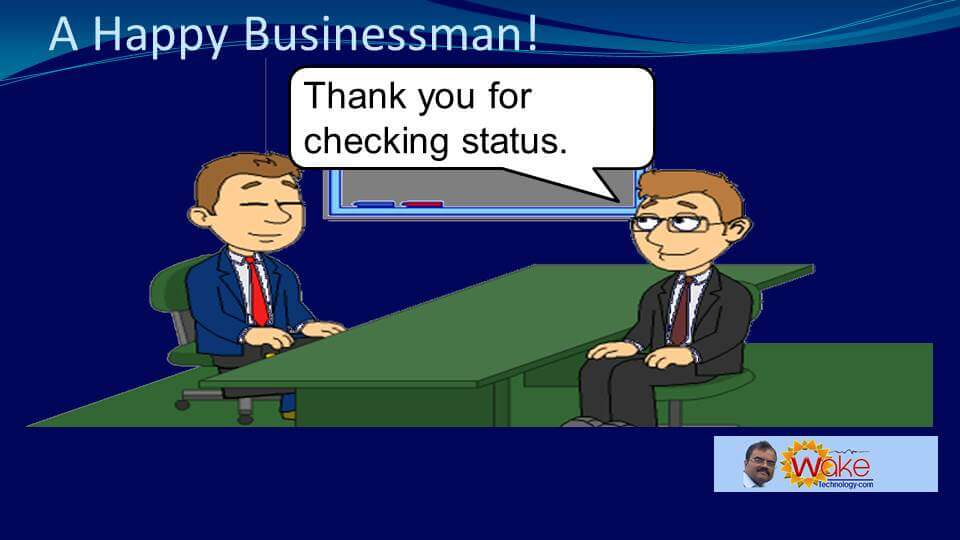 """Tom says """"Thank you for checking status."""""""
