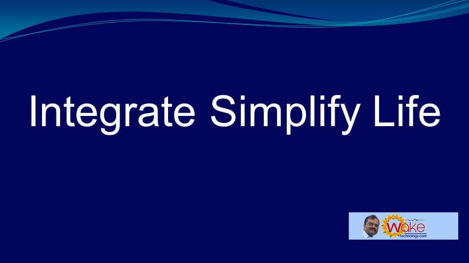Integrate Simplify Life